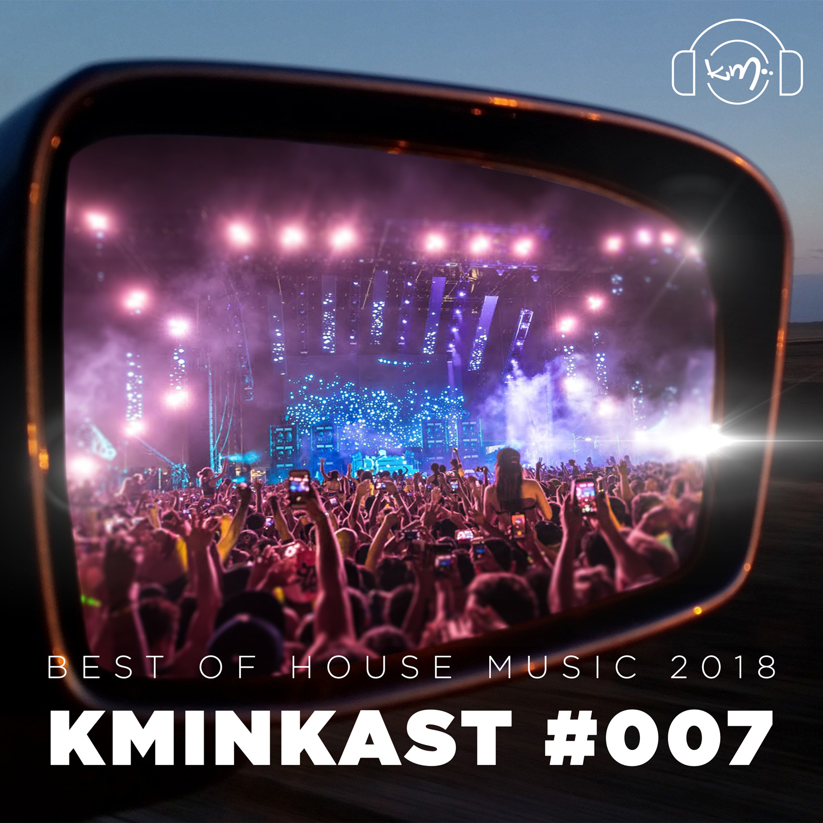 KminKAST 007 - Best of House Music 2018